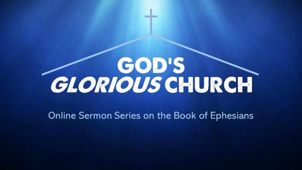 God\'s Glorious Church